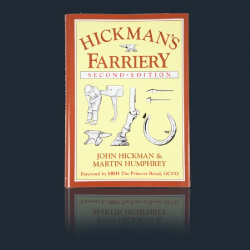 Hickmans Farriery 2nd Edition by John Hickman & Martin Humphrey